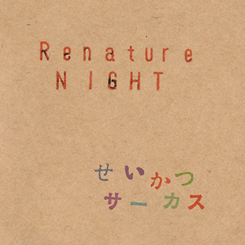 Live ALBUM「Renature NIGHT」
